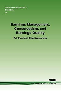 Earnings Management, Conservatism, and Earnings Quality