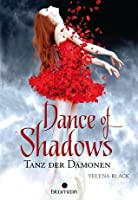 Tanz der Dämonen (Dance of Shadows, #1)