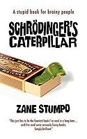 Schrodingers Caterpillar
