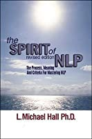 The Spirit of Nlp: Parents and Children Learning Together