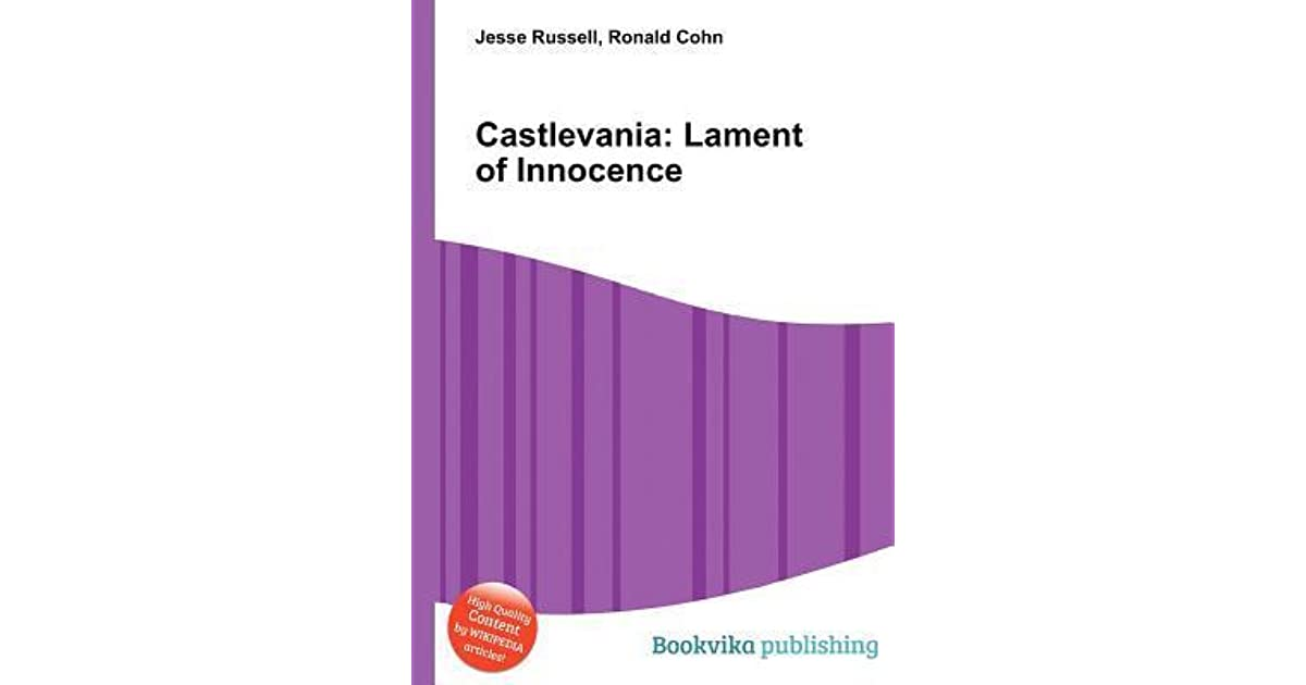 Castlemania Wikipedia >> Castlevania Lament Of Innocence By Jesse Russell