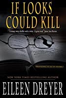 If Looks Could Kill (a Suspense Novel)