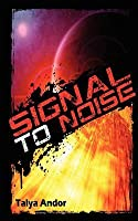 Signal to Noise (Psionic Frequency, #1)