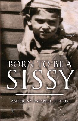 Born to Be a Sissy