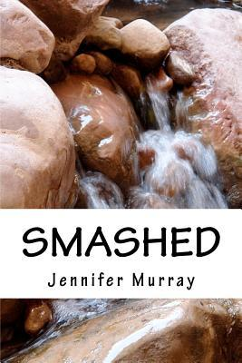 Smashed: Through poetry, share the non-fiction journey of a young mother and her son while breaking free from domestic violence.