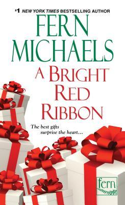 A Bright Red Ribbon by Fern Michaels