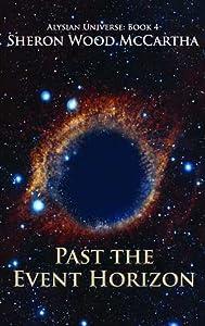 Past the Event Horizon (Alysian Universe, #4)