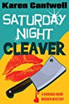 Saturday Night Cleaver (A Barbara Marr Murder Mystery #4)