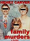Family Murders