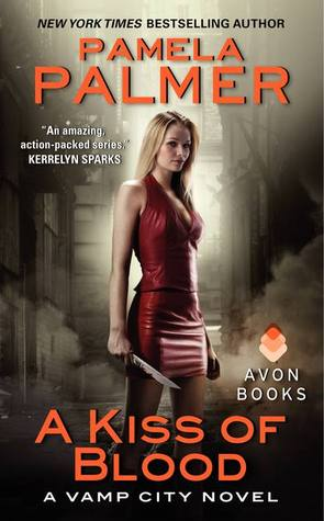 A Kiss of Blood (Vamp City, #2)