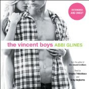 The Vincent Boys: Extended and Uncut (The Vincent Boys, #1)