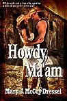 Howdy, Ma'am (Bull Rider, #1)