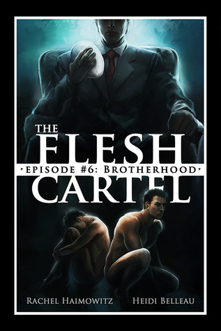The Flesh Cartel #6 by Rachel Haimowitz