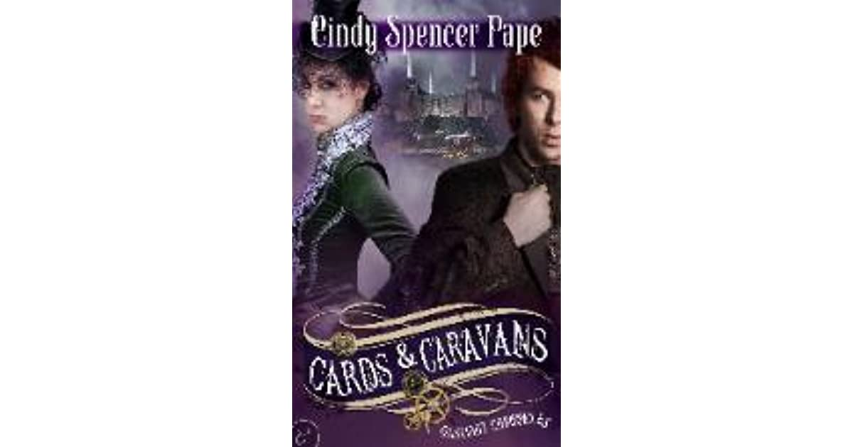 Cards Caravans Gaslight Chronicles 5 By Cindy Spencer Pape