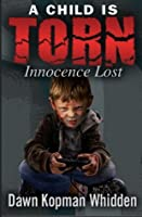A Child Is Torn: Innocence Lost