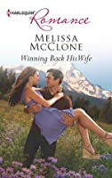 Winning Back His Wife (Mountain Rescue Romance #4)