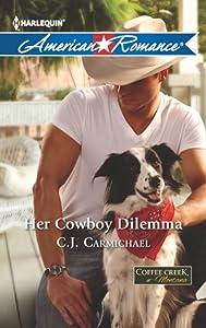 Her Cowboy Dilemma (Coffee Creek, Montana #2)