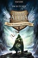 Der Protektor von Calderon (Codex Alera, #4)