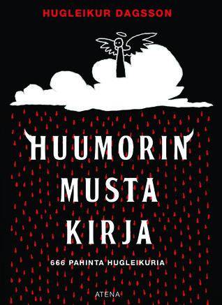 Huumorin musta kirja, 666 valittua by Hugleikur Dagsson