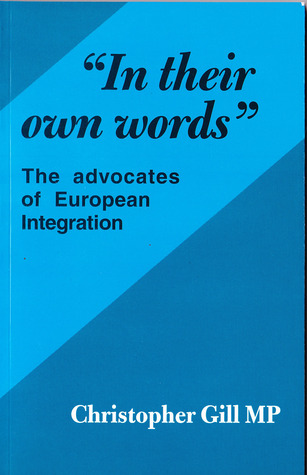 In their own words: advocates of European integration