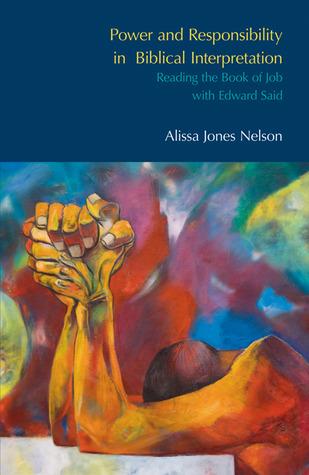 Edward Said, Contrapuntal Hermeneutics and the Book of Job: Power, Subjectivity and Responsibility in Biblical Interpretation