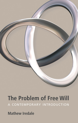 The-Problem-of-Free-Will-A-Contemporary-Introduction
