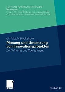 Planung Und Umsetzung Von Innovationsprojekten: Zur Wirkung Des Coalignment