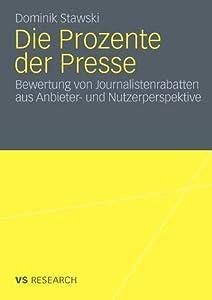 Die Prozente Der Presse: Bewertung Von Journalistenrabatten Aus Anbieter- Und Nutzerperspektive