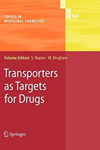Topics in Medicinal Chemistry 4: Transporters as Targets for Drugs