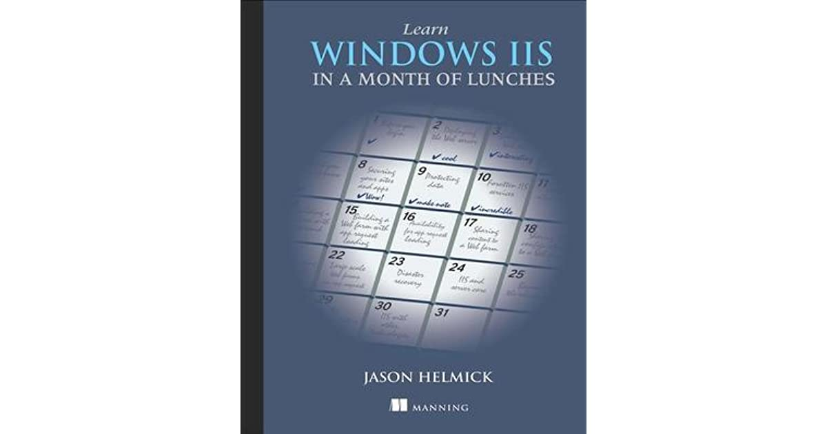 E-book download Learn Windows IIS in a Month of Lunches ...