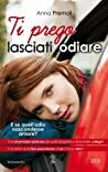 Download ebook Ti prego lasciati odiare by Anna Premoli