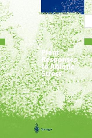 Plant Responses to Abiotic Stress