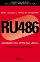 RU486: Misconceptions, Myths and Morals