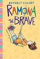 Ramona the Brave (Ramona Quimby #3)