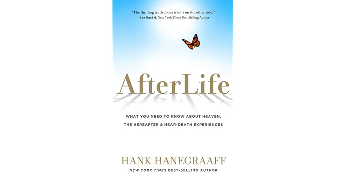 AfterLife: What You Need to Know About Heaven, the Hereafter