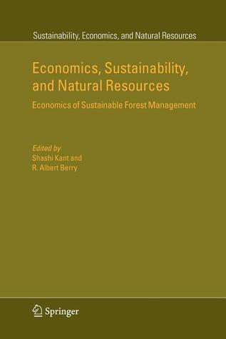 Economics, Sustainability, and Natural Resources: Economics of Sustainable Forest Management
