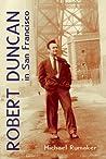 Robert Duncan in San Francisco