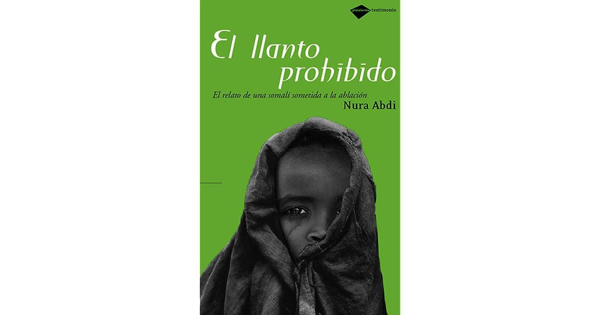 Llanto prohibido: Superar el destino de una mujer africana by Nura ...