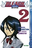 Bleach Volume 2: Lebewohl, Wellensittich. Gute Nacht, Schwester (Bleach, #2)