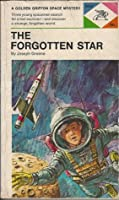 The Forgotten Star (A Dig Allen Space Explorer Adventure, #1)