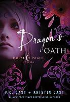 Dragon's Oath (House of Night Novellas, #1)
