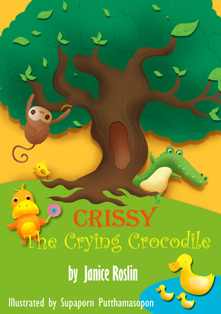 Crissy the Crying Crocodile (Crissy Rhyming Children's Books, #1)