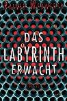 Das Labyrinth erwacht (Labyrinth #1)