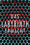 Das Labyrinth erwacht (Labyrinth #1)