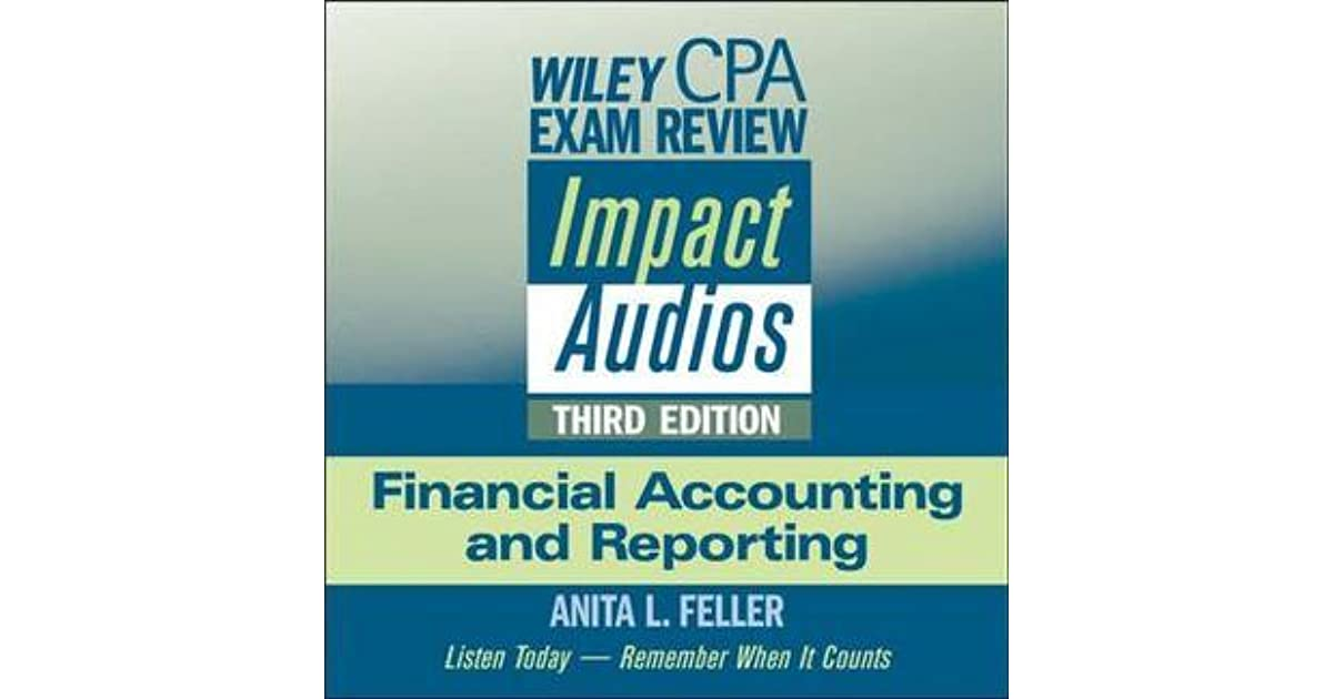Wiley CPA Exam Review Impact Audios: Financial Accounting and
