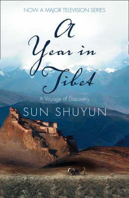 A Year in Tibet: A Voyage of Discovery