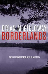 Borderlands (Inspector Devlin, #1)