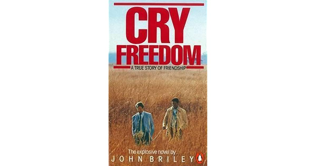 cry freedom essay Buy cry freedom film essay paper online the movie the cry for freedom is all about apartheid in south africa the main staring characters in the movie are denzel washington and kelvin cline the movie is based on a true story in this story, denzel is one of the black leaders who are working to make things convenient for the blacks.