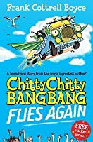 Chitty Chitty Bang Bang Flies Again!. Frank Cottrell Boyce