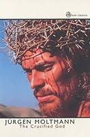 The Crucified God (Scm Classics)